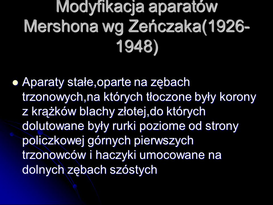 Modyfikacja aparatów Mershona wg Zeńczaka(1926-1948)