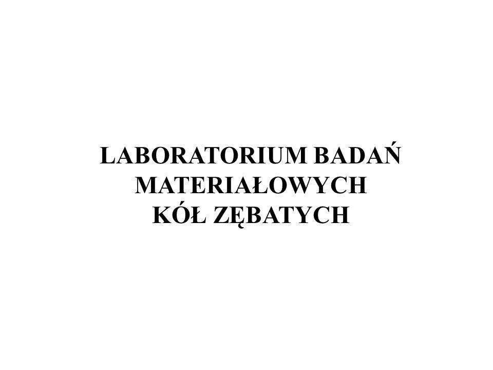 LABORATORIUM BADAŃ MATERIAŁOWYCH