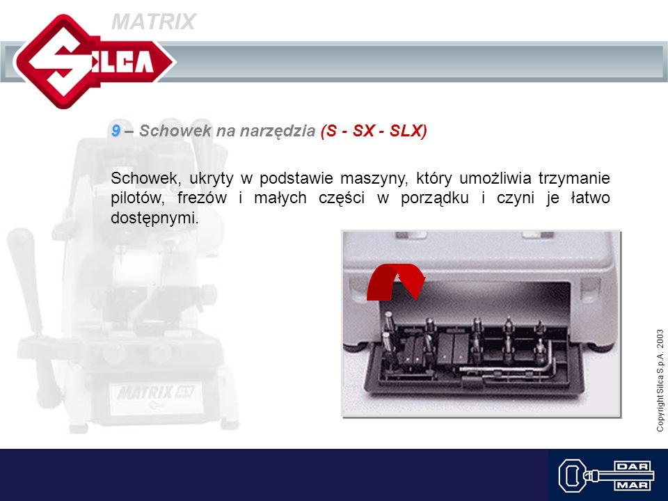 MATRIX 9 – Schowek na narzędzia (S - SX - SLX)
