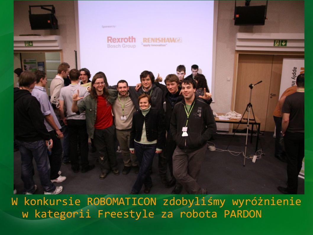 Robomaticon W konkursie ROBOMATICON zdobyliśmy wyróżnienie w kategorii Freestyle za robota PARDON.