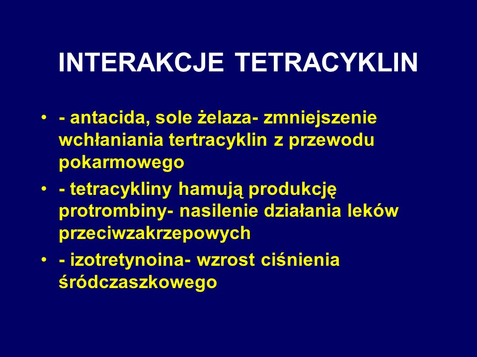 INTERAKCJE TETRACYKLIN