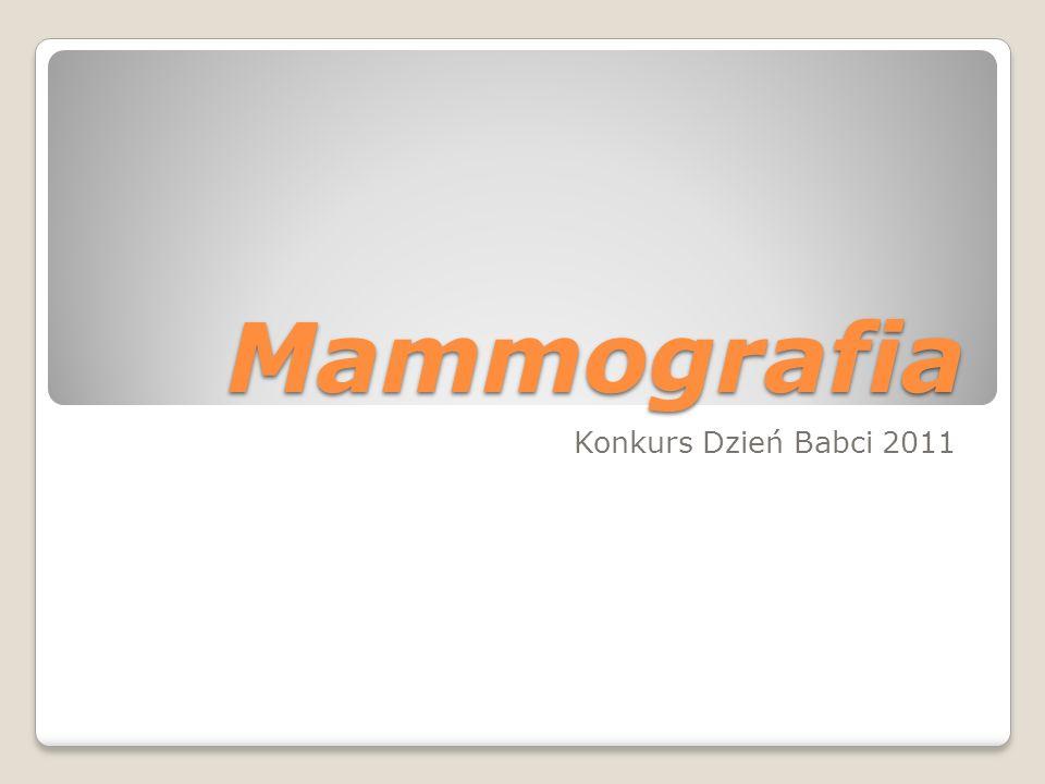 Mammografia Konkurs Dzień Babci 2011