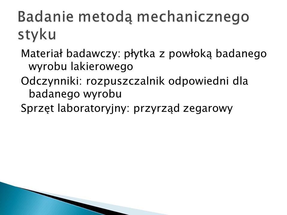 Badanie metodą mechanicznego styku