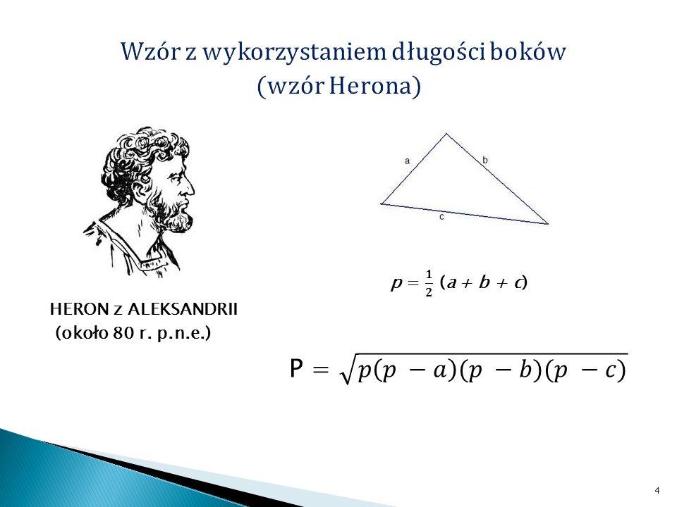 Wzór z wykorzystaniem długości boków (wzór Herona)