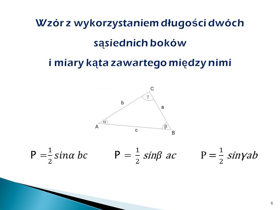 Wzór z wykorzystaniem długości dwóch sąsiednich boków i miary kąta zawartego między nimi