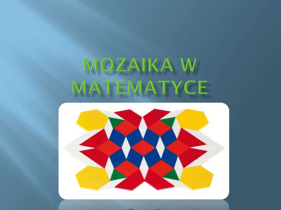 MOZAIKA W MATEMATYCE