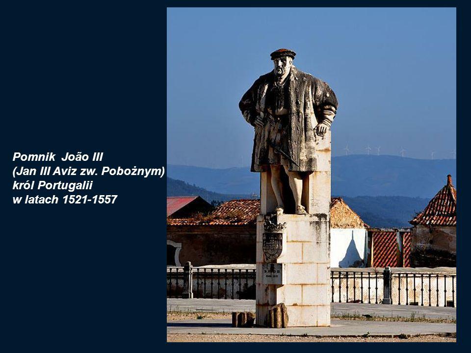 Pomnik João III (Jan III Aviz zw. Pobożnym) król Portugalii w latach 1521-1557