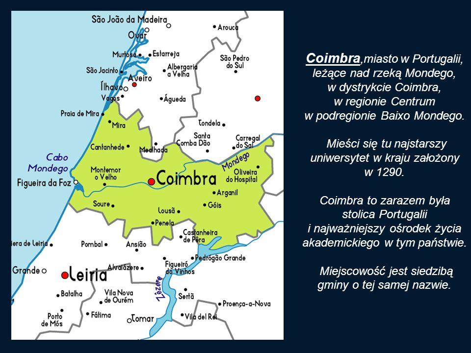 Coimbra,miasto w Portugalii, leżące nad rzeką Mondego,