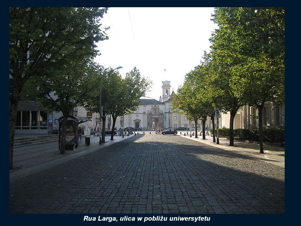 Rua Larga, ulica w pobliżu uniwersytetu