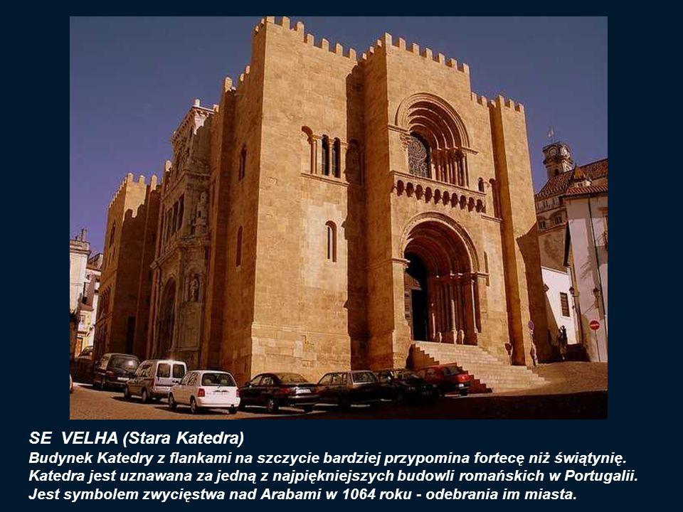 SE VELHA (Stara Katedra) Budynek Katedry z flankami na szczycie bardziej przypomina fortecę niż świątynię.