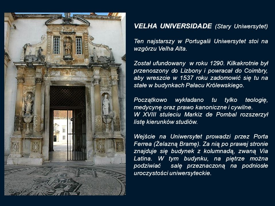 VELHA UNIVERSIDADE (Stary Uniwersytet)