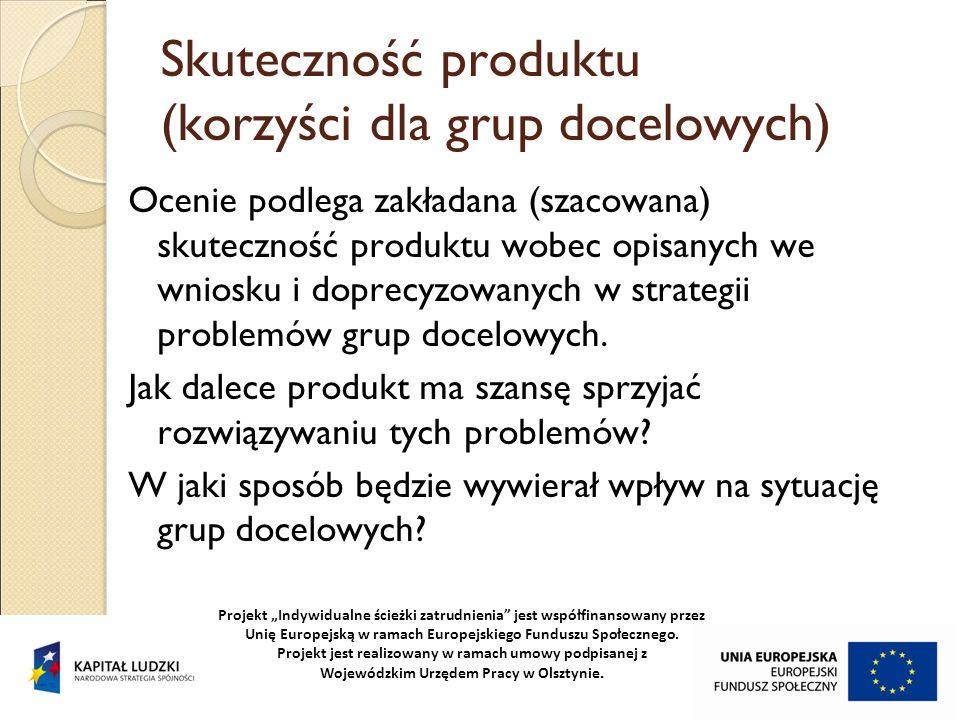 Skuteczność produktu (korzyści dla grup docelowych)