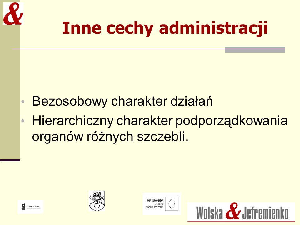 Inne cechy administracji