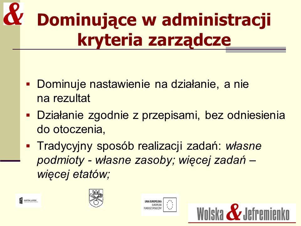 Dominujące w administracji kryteria zarządcze