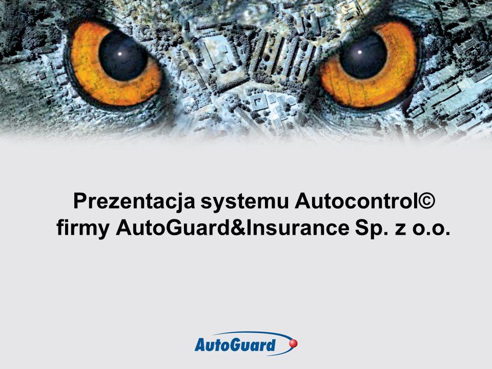 Prezentacja systemu Autocontrol© firmy AutoGuard&Insurance Sp. z o.o.