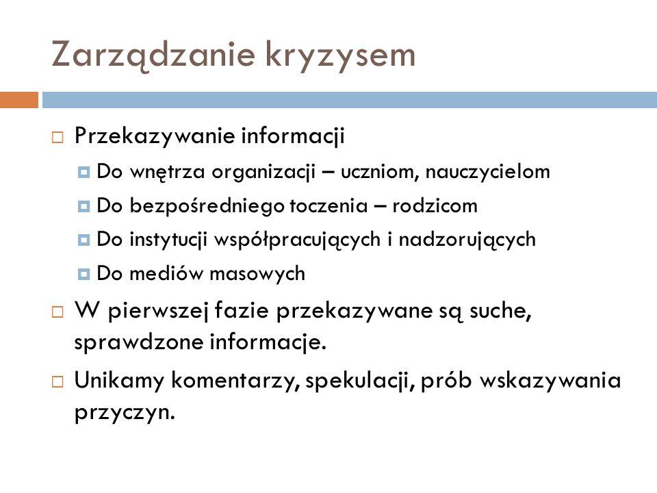 Zarządzanie kryzysem Przekazywanie informacji