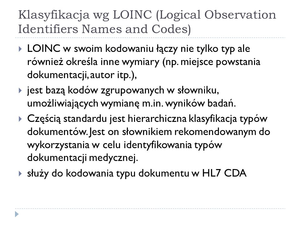 Klasyfikacja wg LOINC (Logical Observation Identifiers Names and Codes)