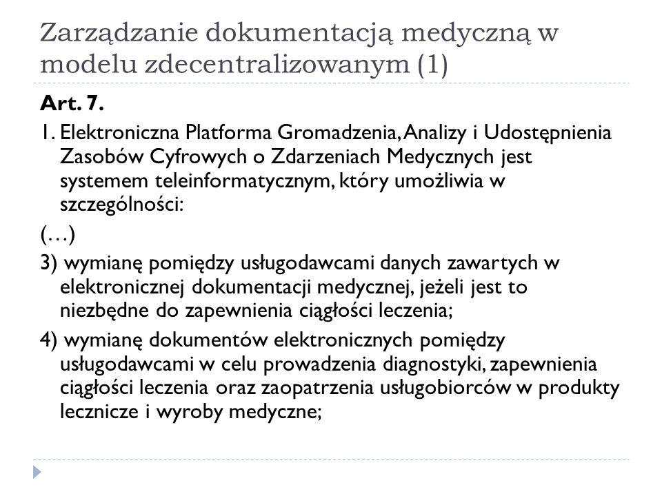 Zarządzanie dokumentacją medyczną w modelu zdecentralizowanym (1)
