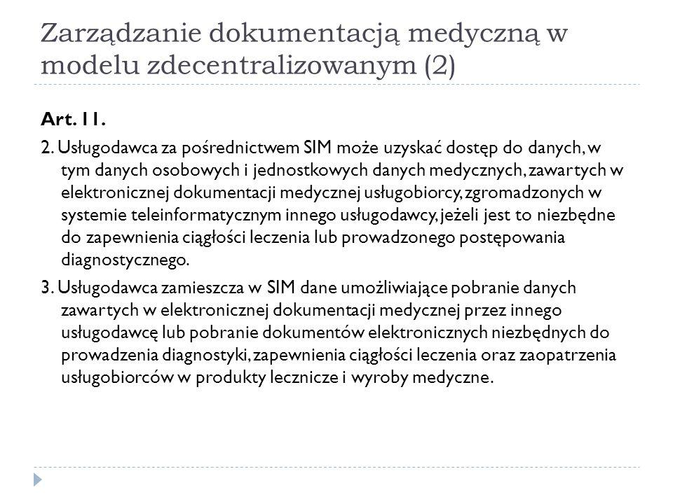 Zarządzanie dokumentacją medyczną w modelu zdecentralizowanym (2)