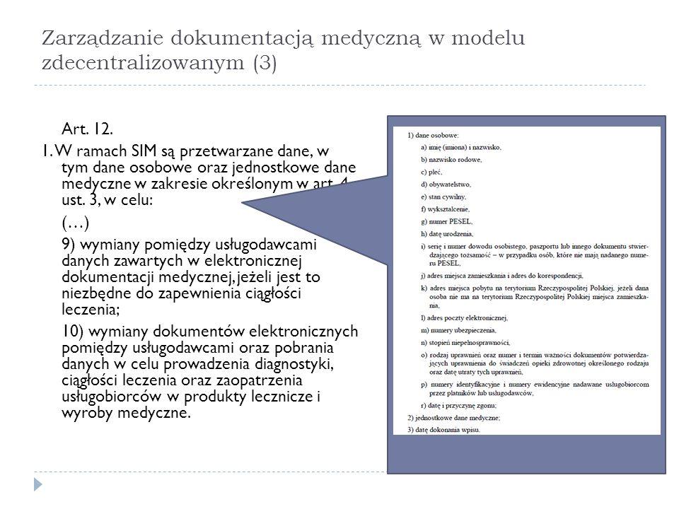 Zarządzanie dokumentacją medyczną w modelu zdecentralizowanym (3)