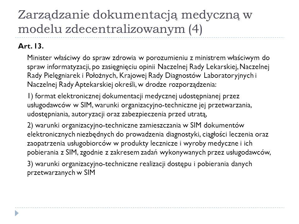 Zarządzanie dokumentacją medyczną w modelu zdecentralizowanym (4)