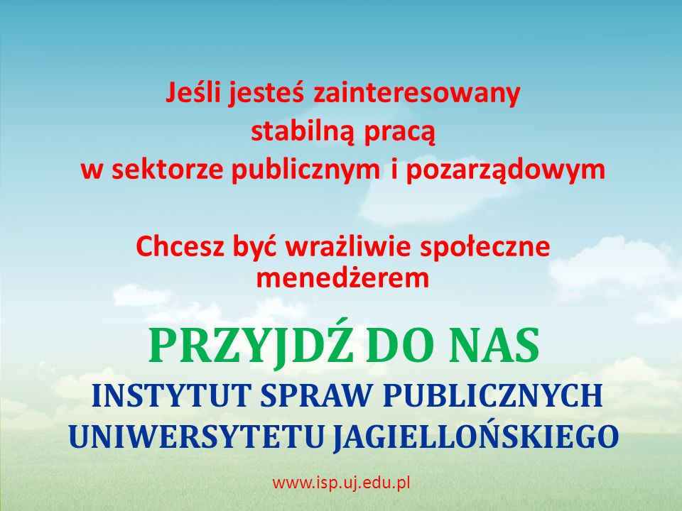 Przyjdź do Nas Instytut Spraw Publicznych Uniwersytetu Jagiellońskiego