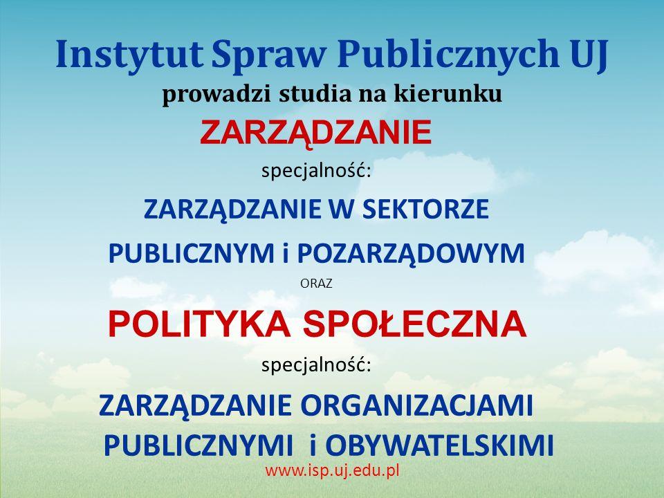 Instytut Spraw Publicznych UJ prowadzi studia na kierunku