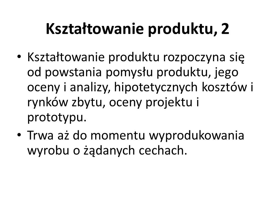 Kształtowanie produktu, 2