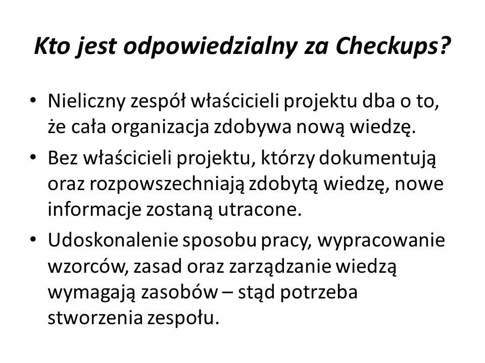 Kto jest odpowiedzialny za Checkups