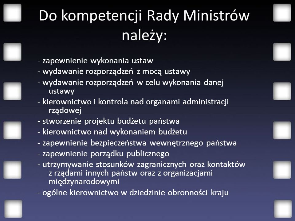 Do kompetencji Rady Ministrów należy: