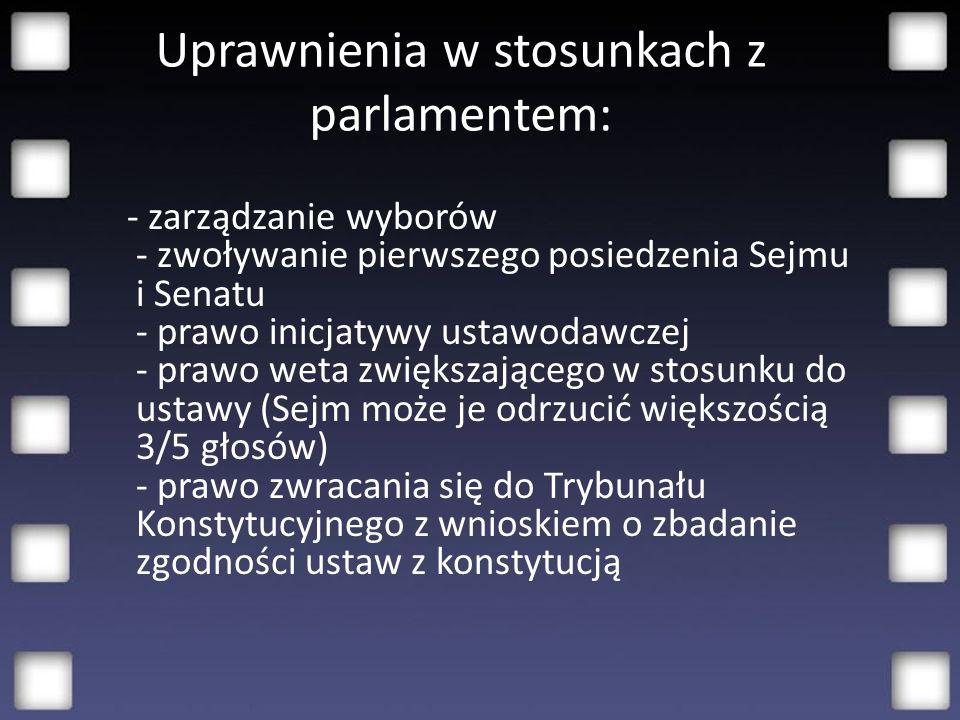 Uprawnienia w stosunkach z parlamentem: