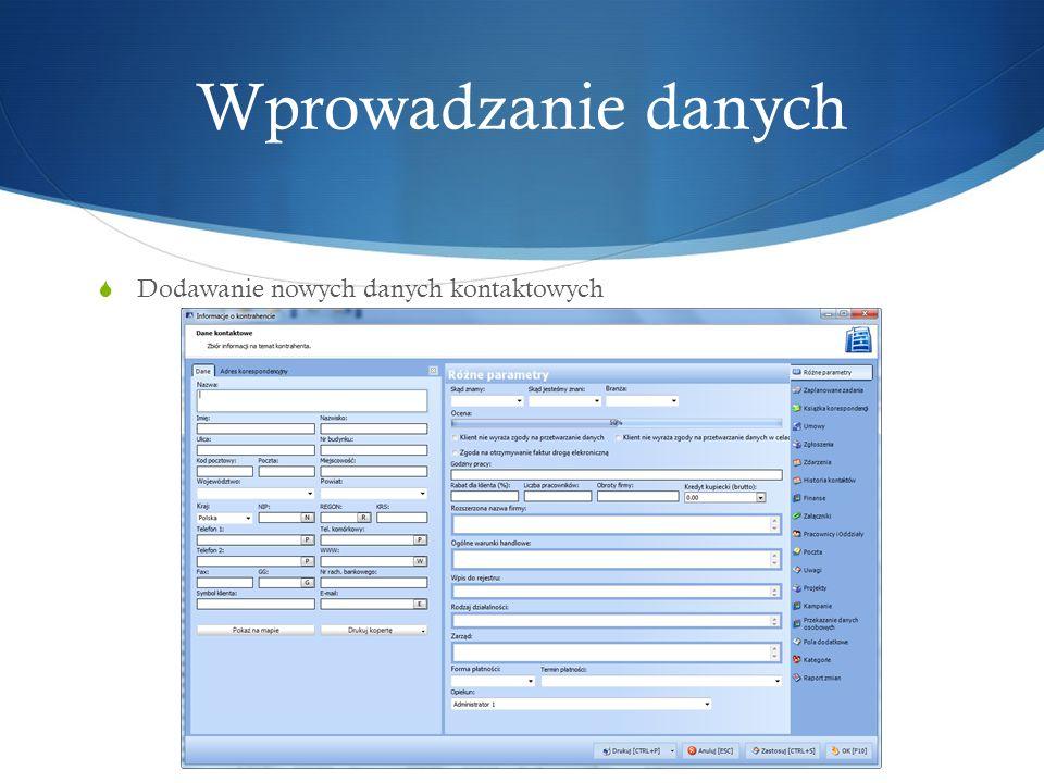 Wprowadzanie danych Dodawanie nowych danych kontaktowych