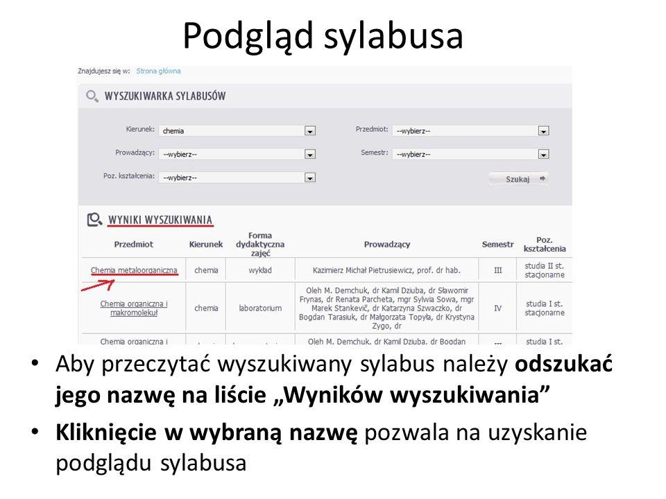 """Podgląd sylabusa Aby przeczytać wyszukiwany sylabus należy odszukać jego nazwę na liście """"Wyników wyszukiwania"""
