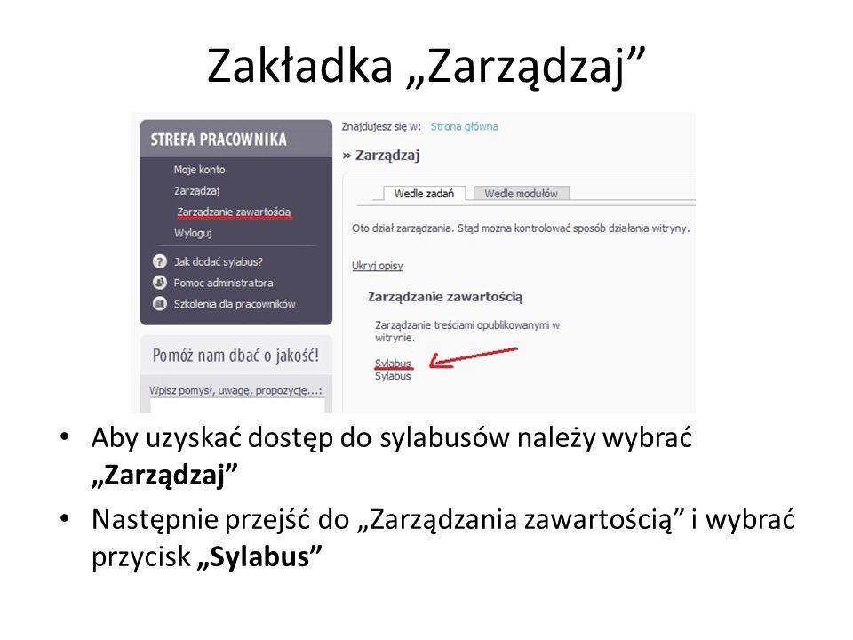 """Zakładka """"Zarządzaj Aby uzyskać dostęp do sylabusów należy wybrać """"Zarządzaj"""