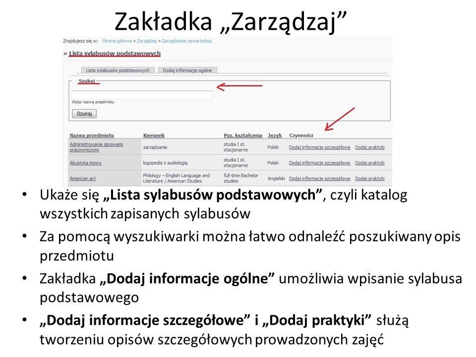 """Zakładka """"Zarządzaj Ukaże się """"Lista sylabusów podstawowych , czyli katalog wszystkich zapisanych sylabusów."""