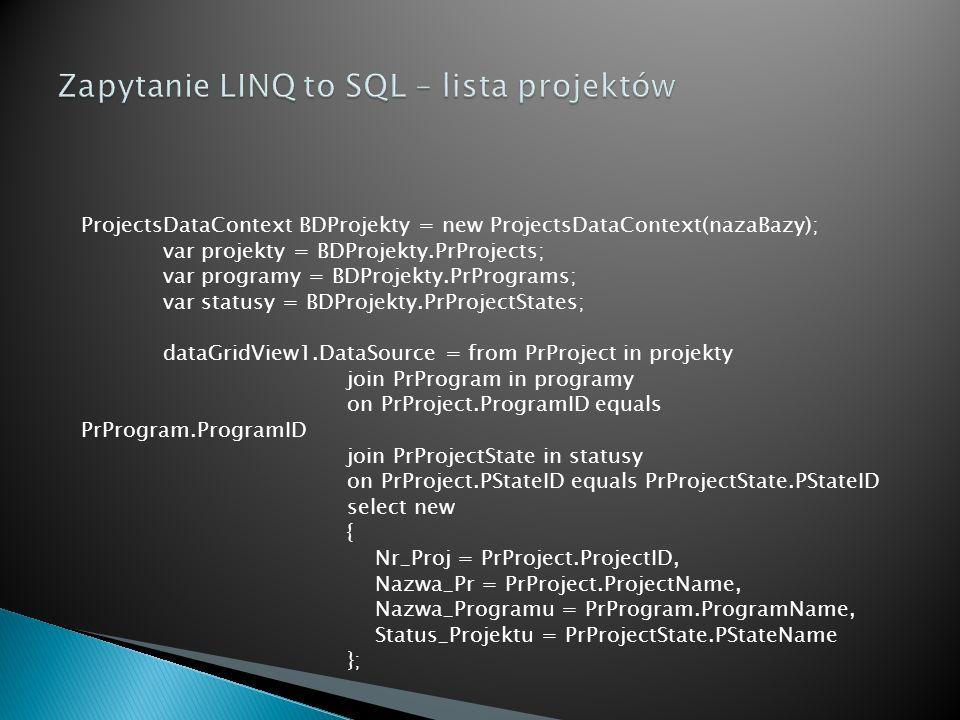 Zapytanie LINQ to SQL – lista projektów