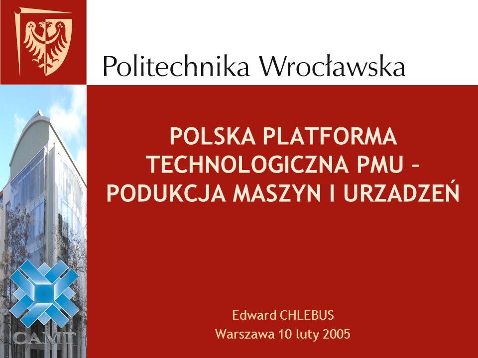 POLSKA PLATFORMA TECHNOLOGICZNA PMU – PODUKCJA MASZYN I URZADZEŃ