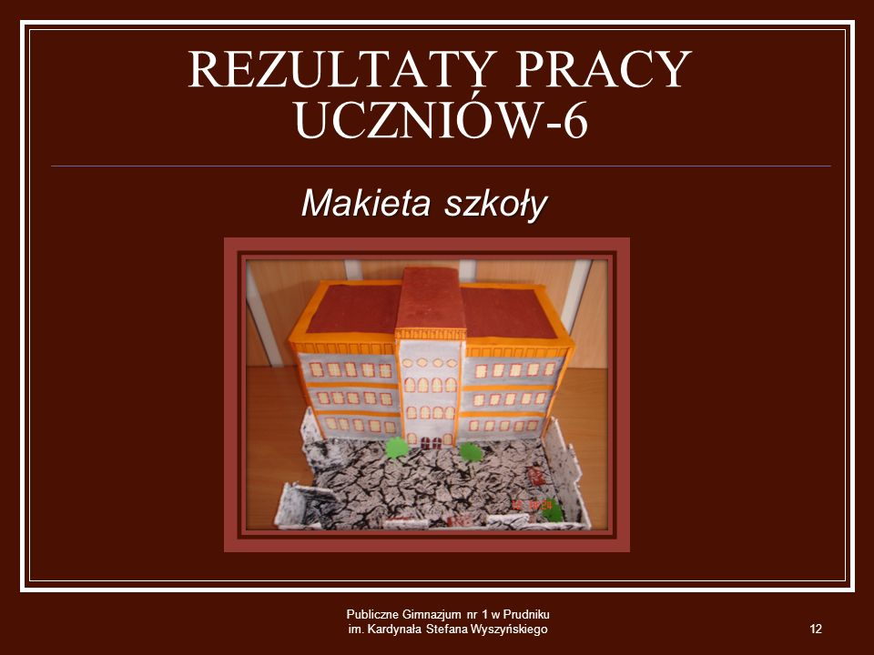 REZULTATY PRACY UCZNIÓW-6