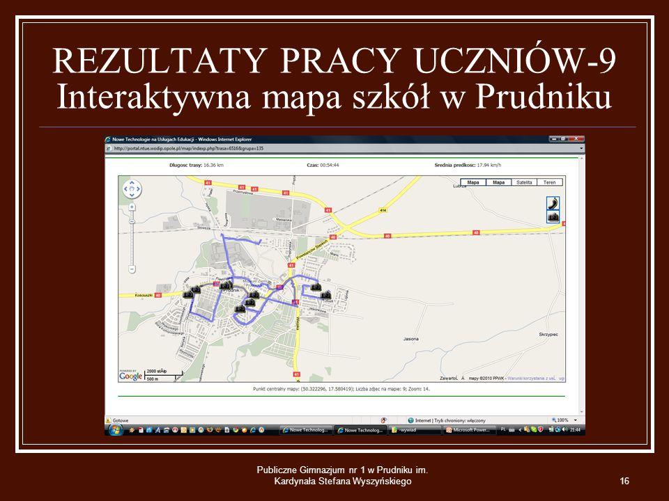REZULTATY PRACY UCZNIÓW-9 Interaktywna mapa szkół w Prudniku