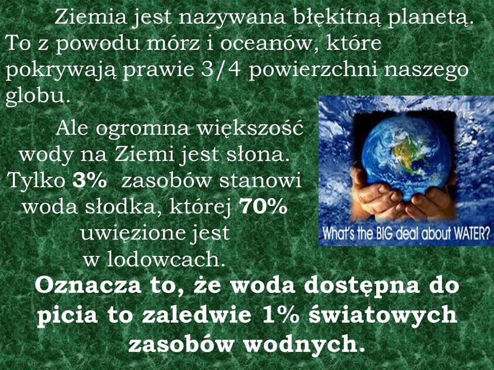 Ziemia jest nazywana błękitną planetą