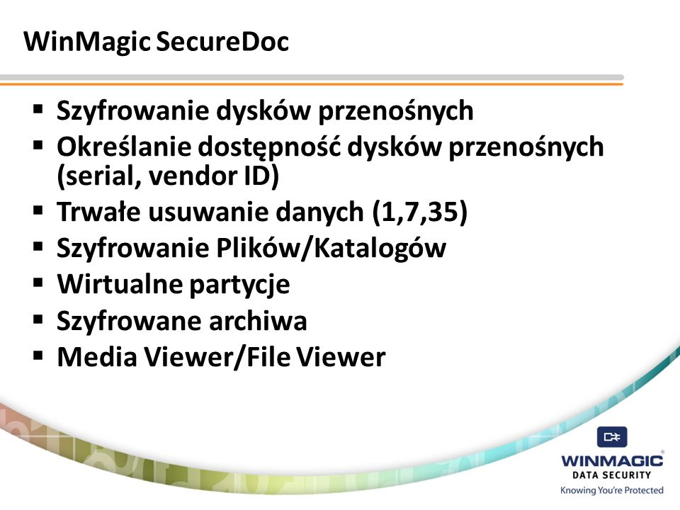 WinMagic SecureDoc Szyfrowanie dysków przenośnych. Określanie dostępność dysków przenośnych (serial, vendor ID)