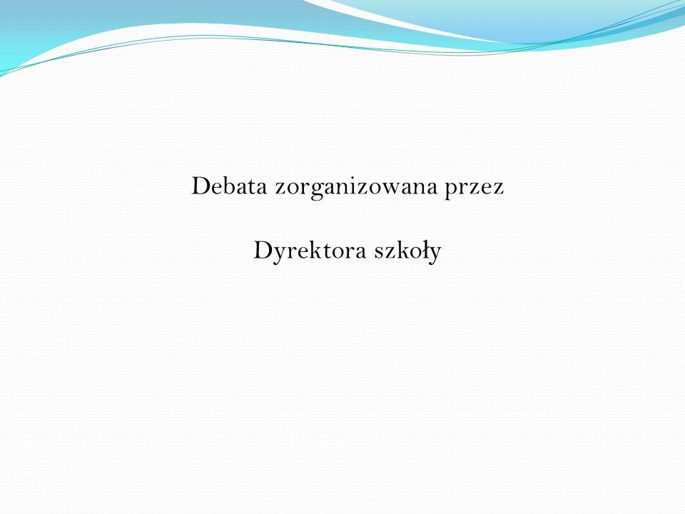 Debata zorganizowana przez