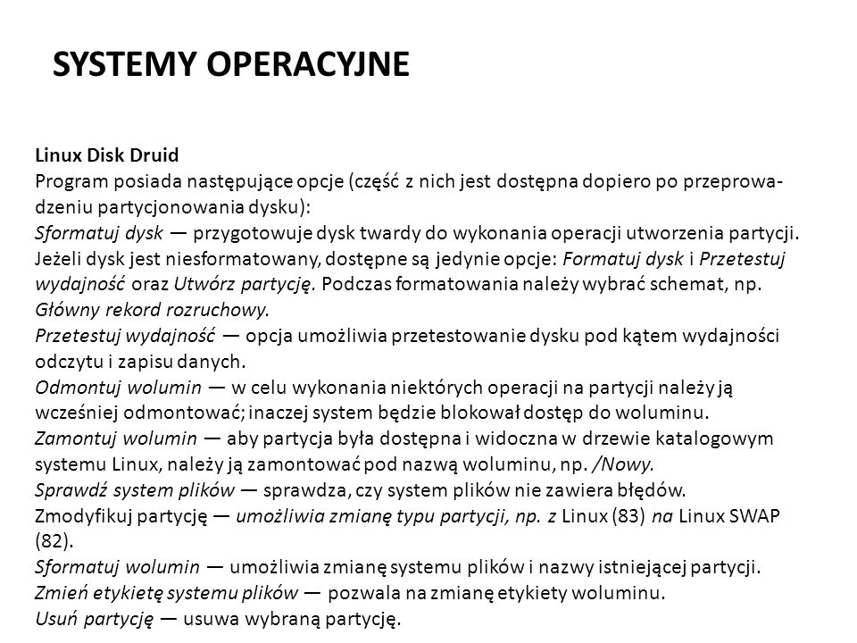 SYSTEMY OPERACYJNE Linux Disk Druid