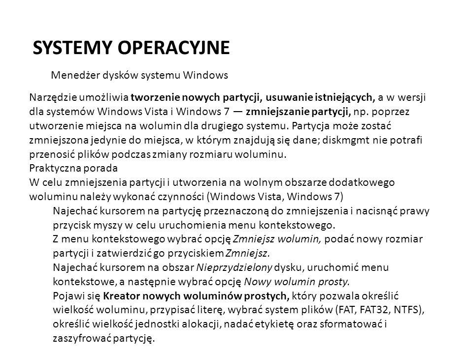 SYSTEMY OPERACYJNE Menedżer dysków systemu Windows