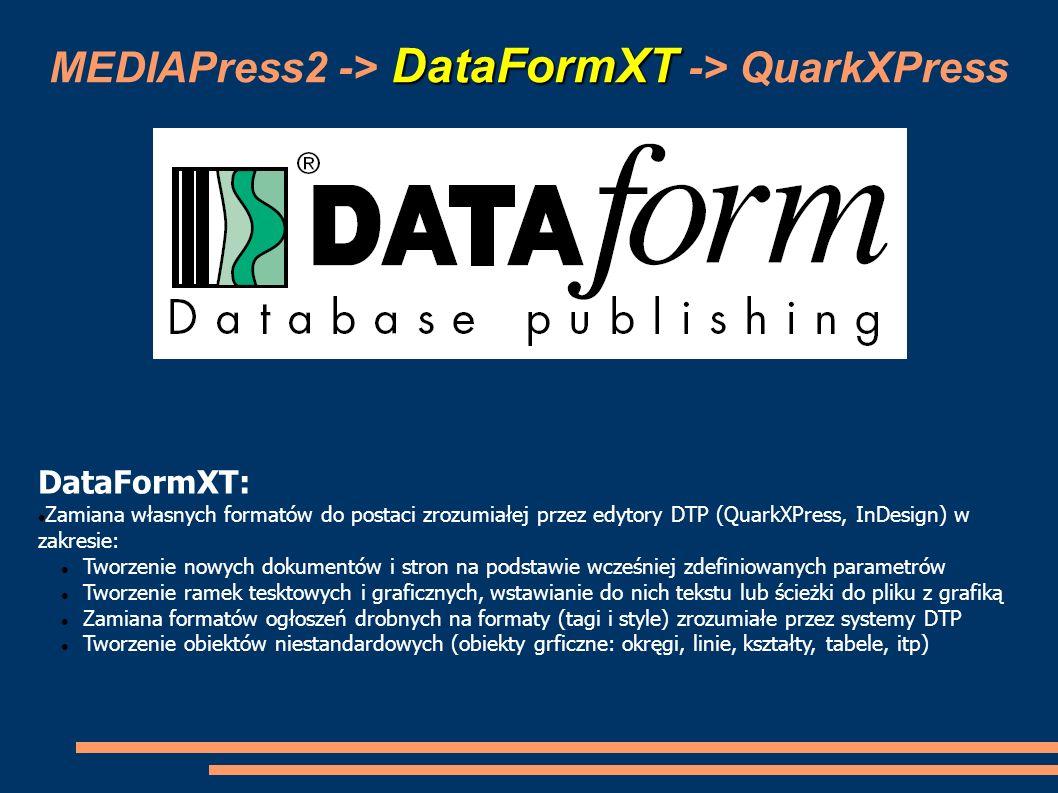 MEDIAPress2 -> DataFormXT -> QuarkXPress
