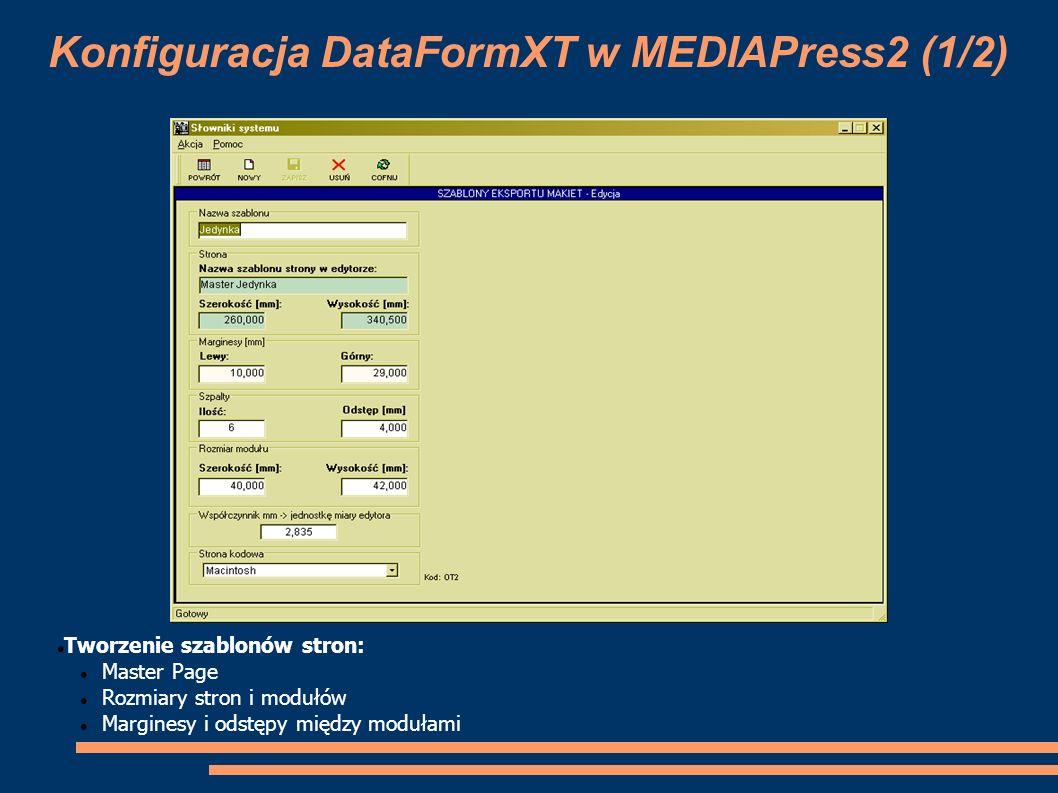 Konfiguracja DataFormXT w MEDIAPress2 (1/2)