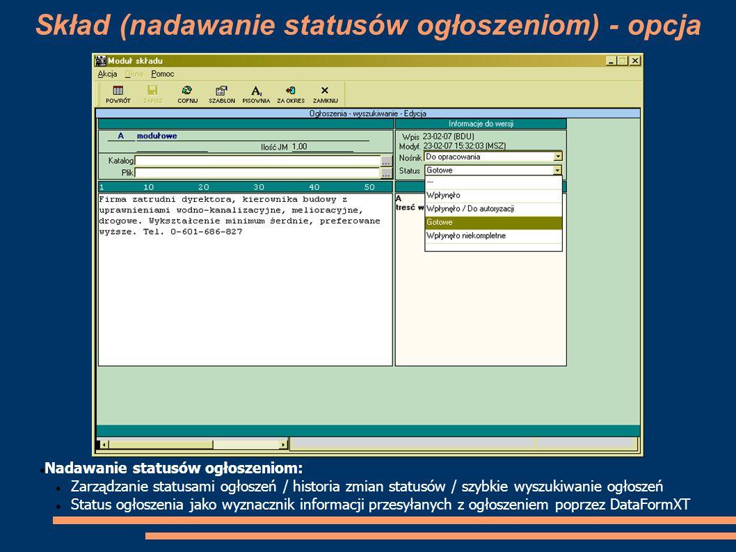 Skład (nadawanie statusów ogłoszeniom) - opcja