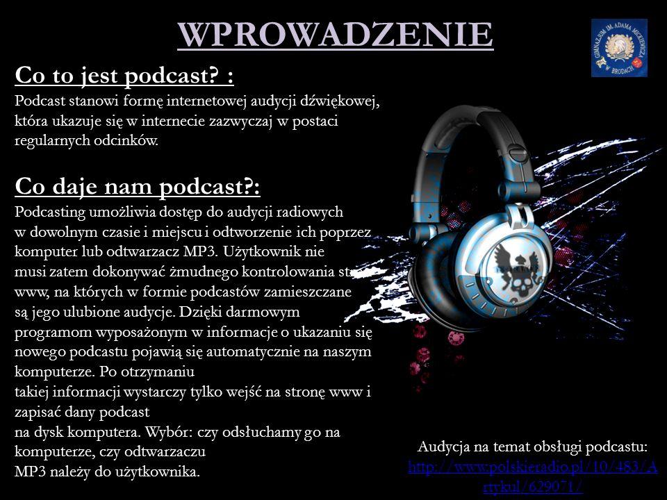 Audycja na temat obsługi podcastu: