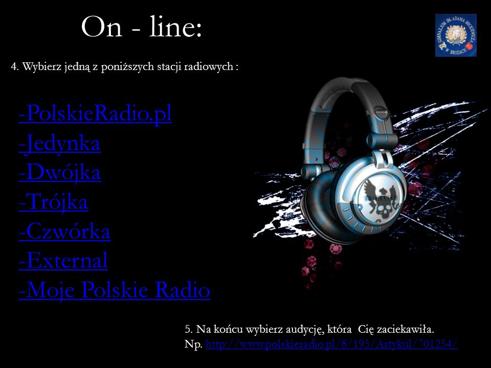 On - line: ć -PolskieRadio.pl -Jedynka -Dwójka -Trójka -Czwórka