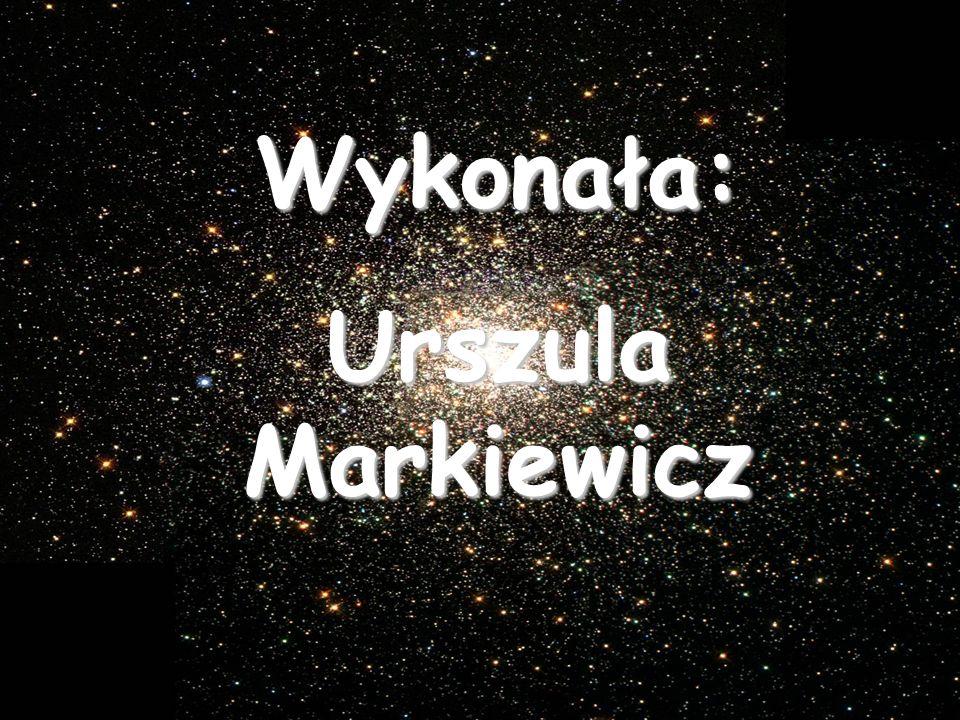 Wykonała: Urszula Markiewicz